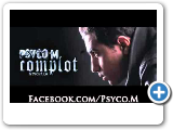 "Rap Tunisien 2011 Psyco m "" Complot 2011 "" By King Web"
